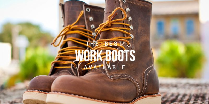 10 Durable Work Boots Reviewed – Plus Buying Guide (2019)